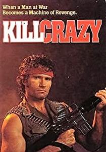 Kill Crazy (1990)